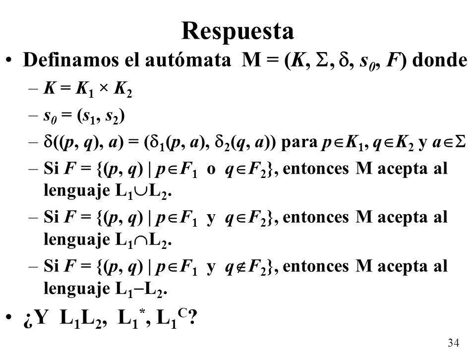 Respuesta Definamos el autómata M = (K, , , s0, F) donde