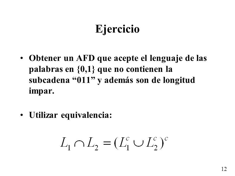 Ejercicio Obtener un AFD que acepte el lenguaje de las palabras en {0,1} que no contienen la subcadena 011 y además son de longitud impar.