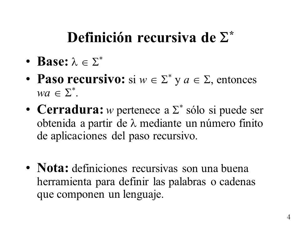 Definición recursiva de *