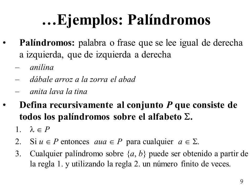 …Ejemplos: Palíndromos