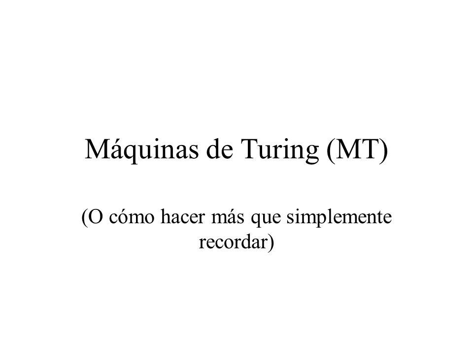 Máquinas de Turing (MT)