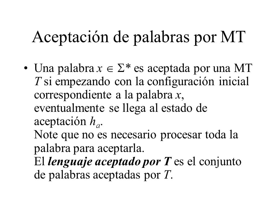 Aceptación de palabras por MT