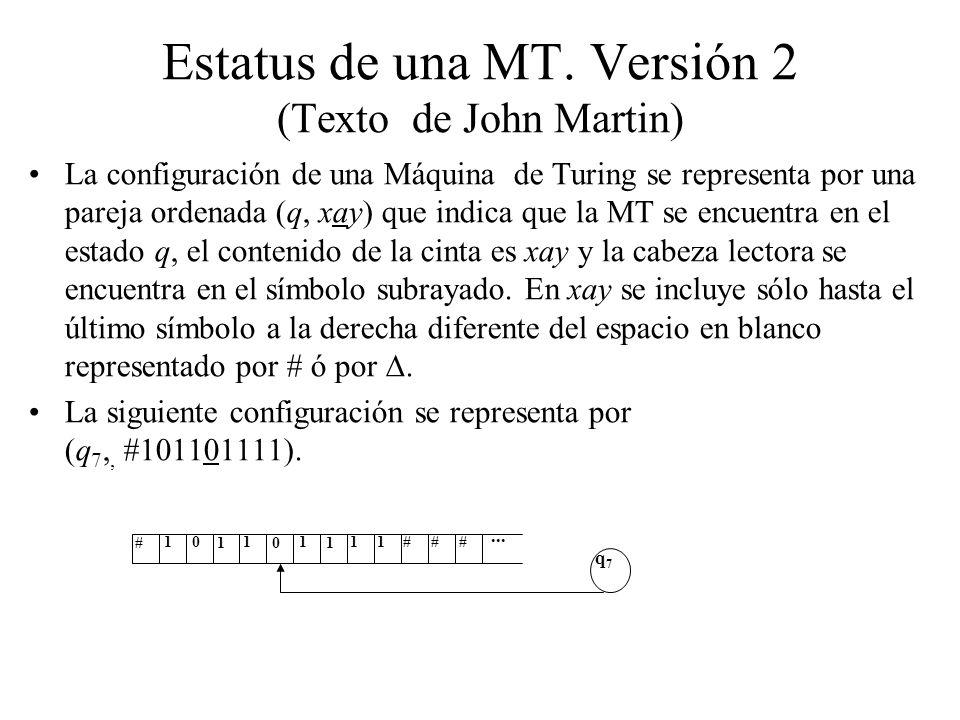 Estatus de una MT. Versión 2 (Texto de John Martin)