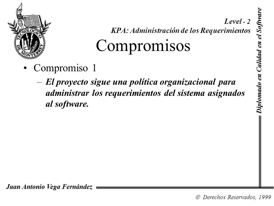 Level - 2 KPA: Administración de los Requerimientos Compromisos