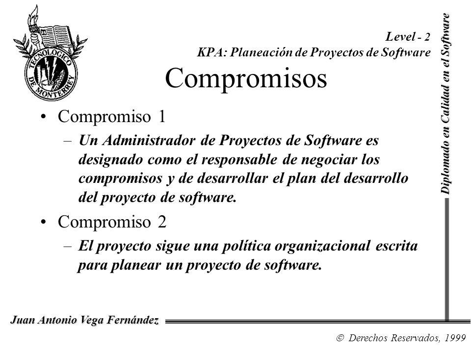 Level - 2 KPA: Planeación de Proyectos de Software Compromisos