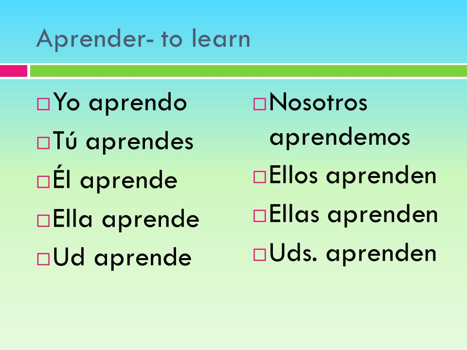 Spanish verb to learn aprender