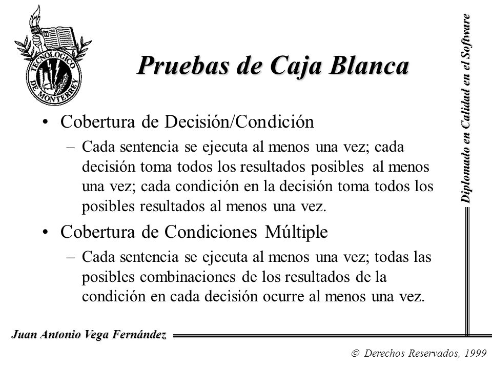 Pruebas de Caja Blanca Cobertura de Decisión/Condición