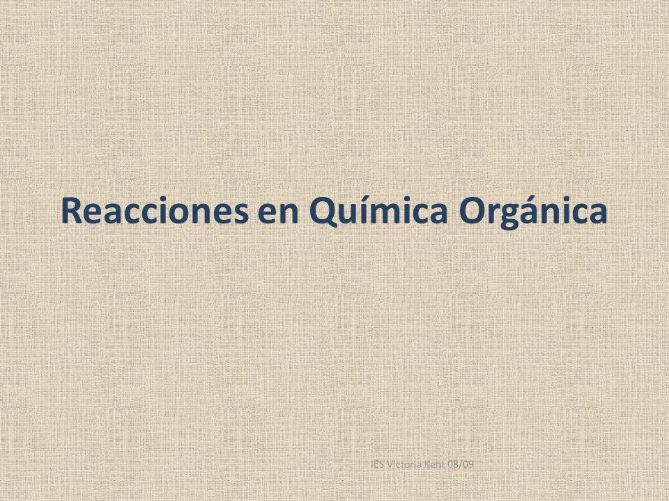Reacciones en Química Orgánica