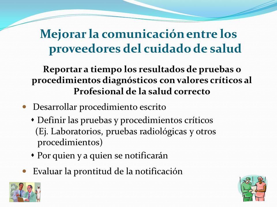 Mejorar la comunicación entre los proveedores del cuidado de salud