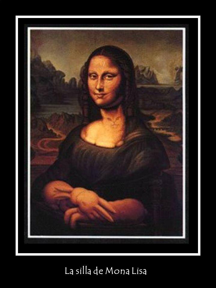 La silla de Mona Lisa