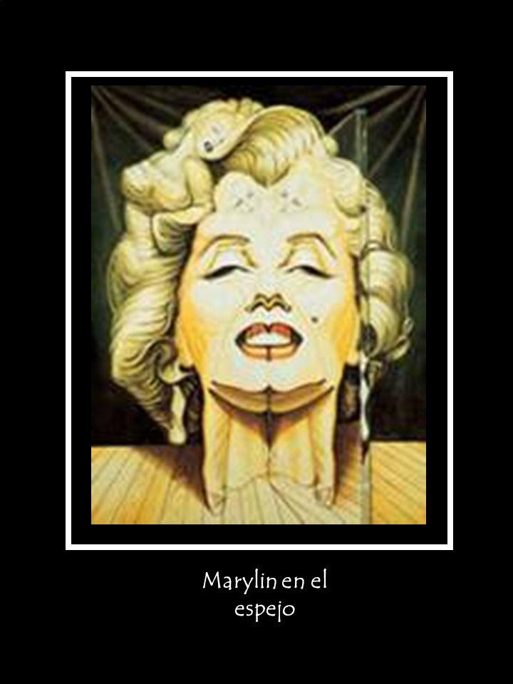 Marylin en el espejo