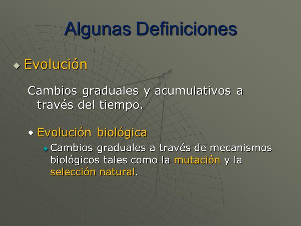 Algunas Definiciones Evolución
