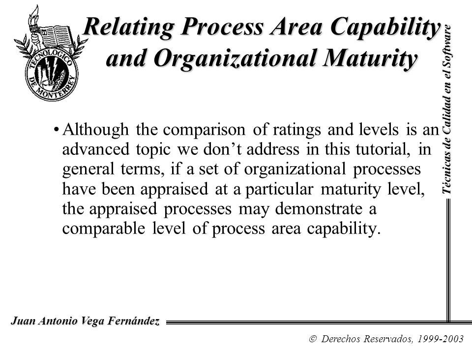 Relating Process Area Capability and Organizational Maturity