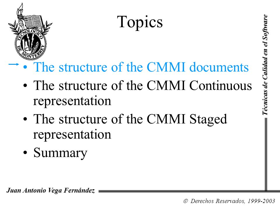 Topics The structure of the CMMI documents