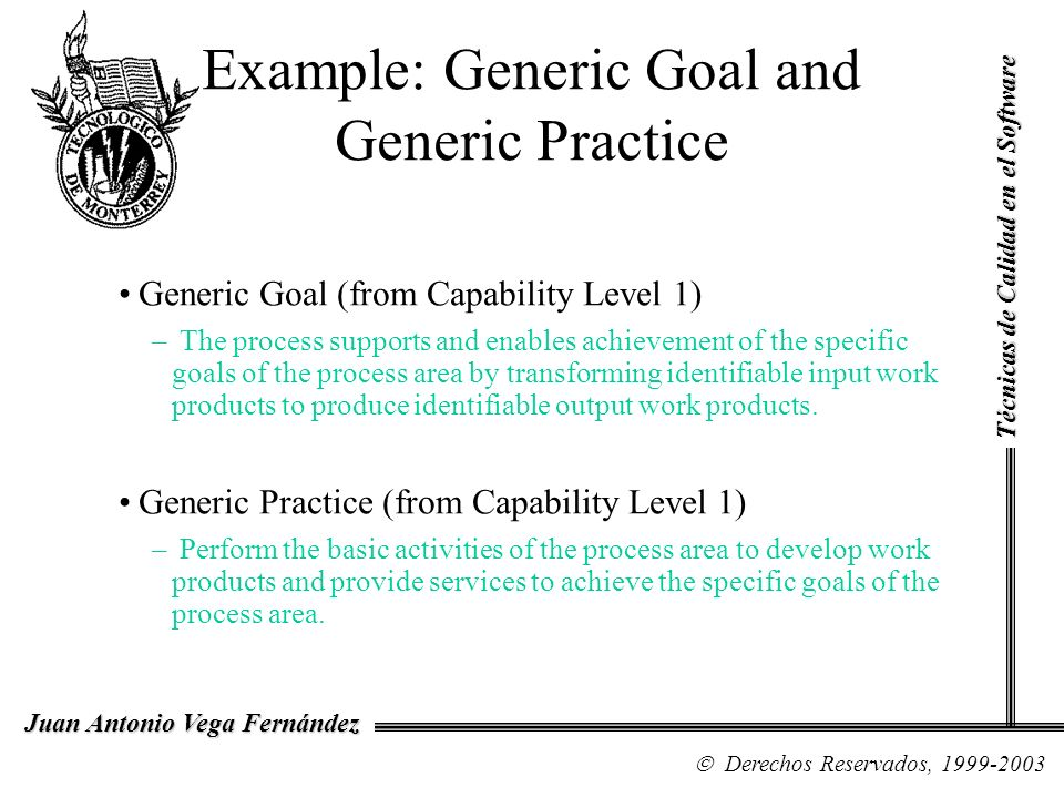 Example: Generic Goal and Generic Practice