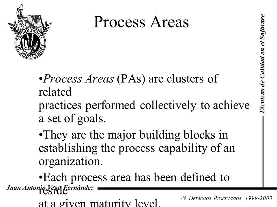 Process Areas Técnicas de Calidad en el Software.