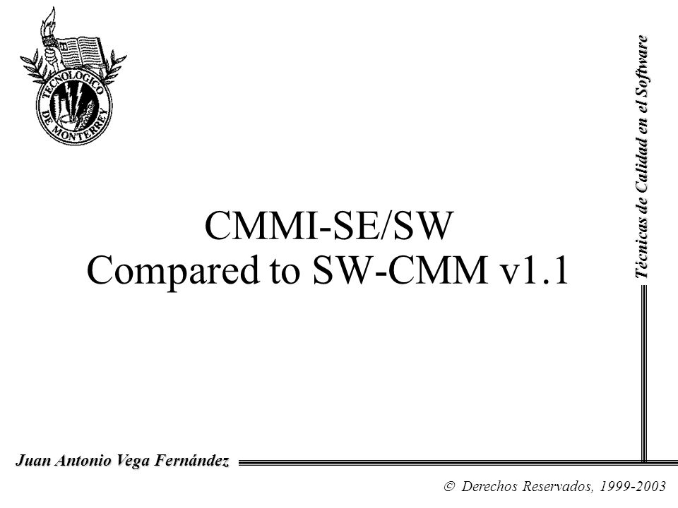 CMMI-SE/SW Compared to SW-CMM v1.1