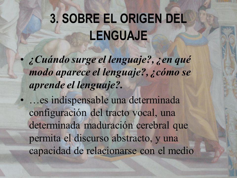 3. SOBRE EL ORIGEN DEL LENGUAJE