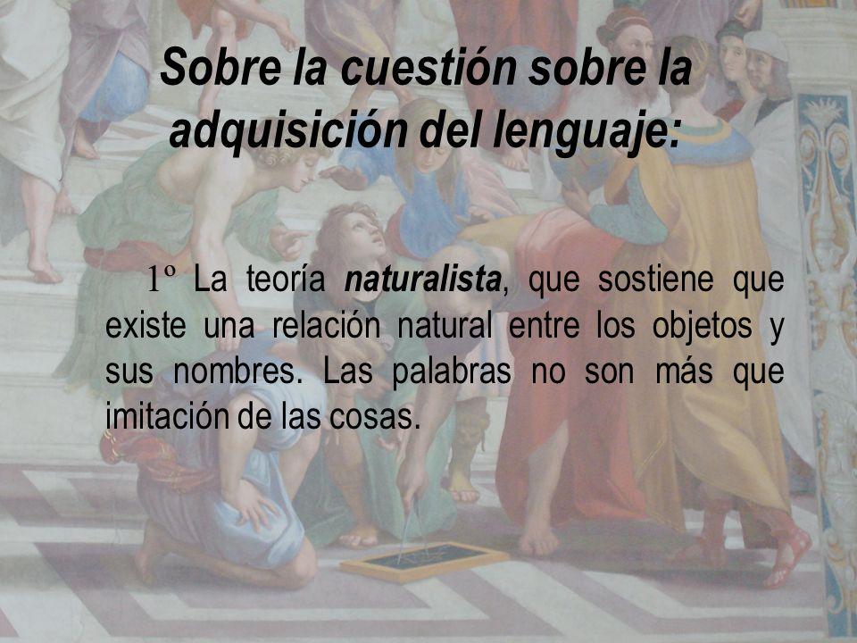 Sobre la cuestión sobre la adquisición del lenguaje:
