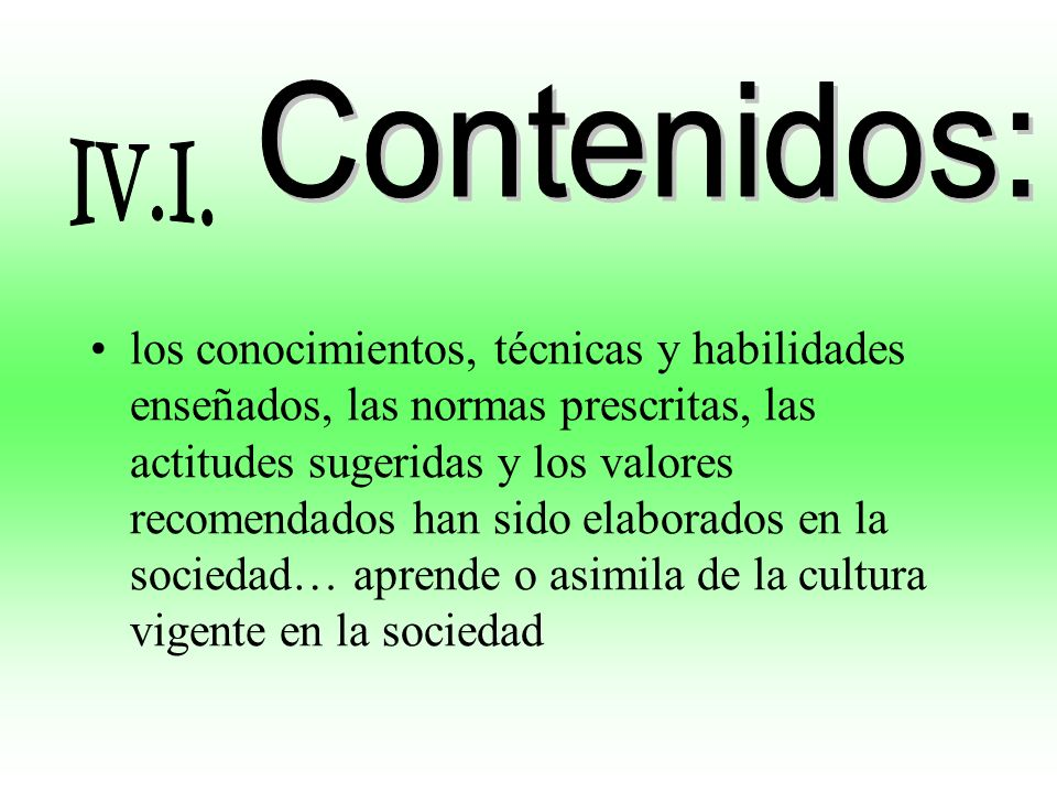 Contenidos: IV.I.