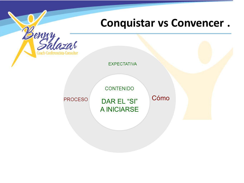 Conquistar vs Convencer .