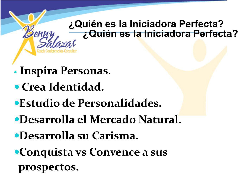 ¿Quién es la Iniciadora Perfecta
