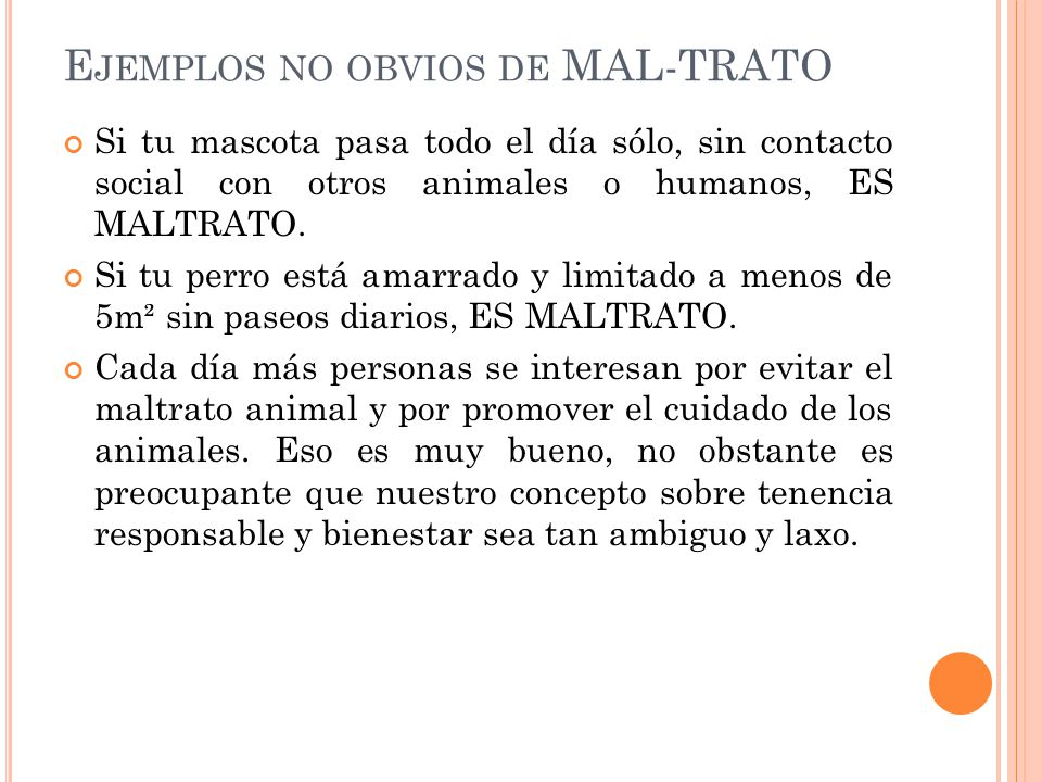Ejemplos no obvios de MAL-TRATO