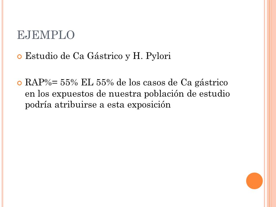 EJEMPLO Estudio de Ca Gástrico y H. Pylori