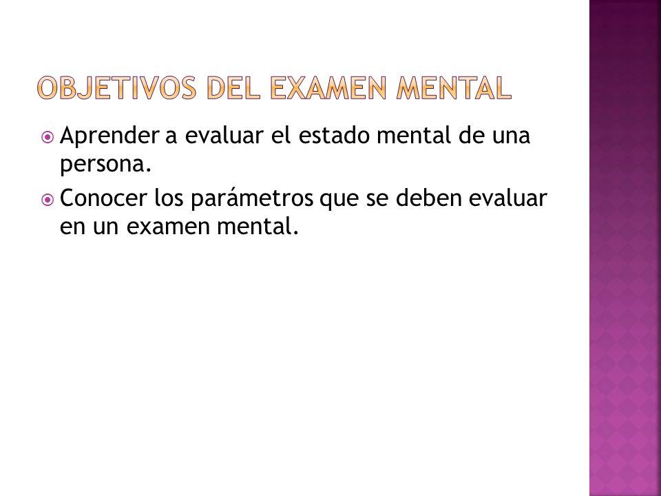 Objetivos del Examen Mental