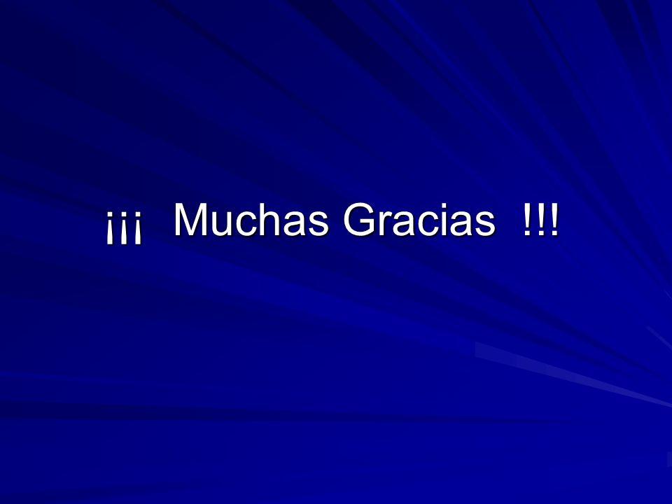 ¡¡¡ Muchas Gracias !!!