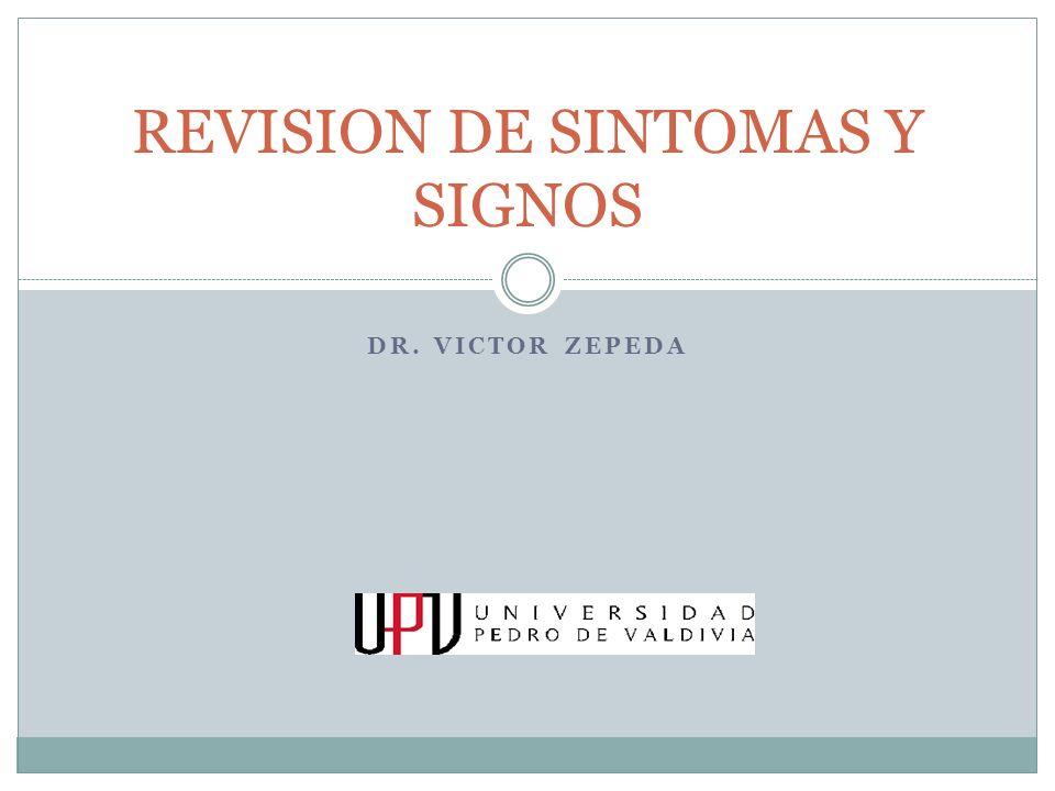 REVISION DE SINTOMAS Y SIGNOS