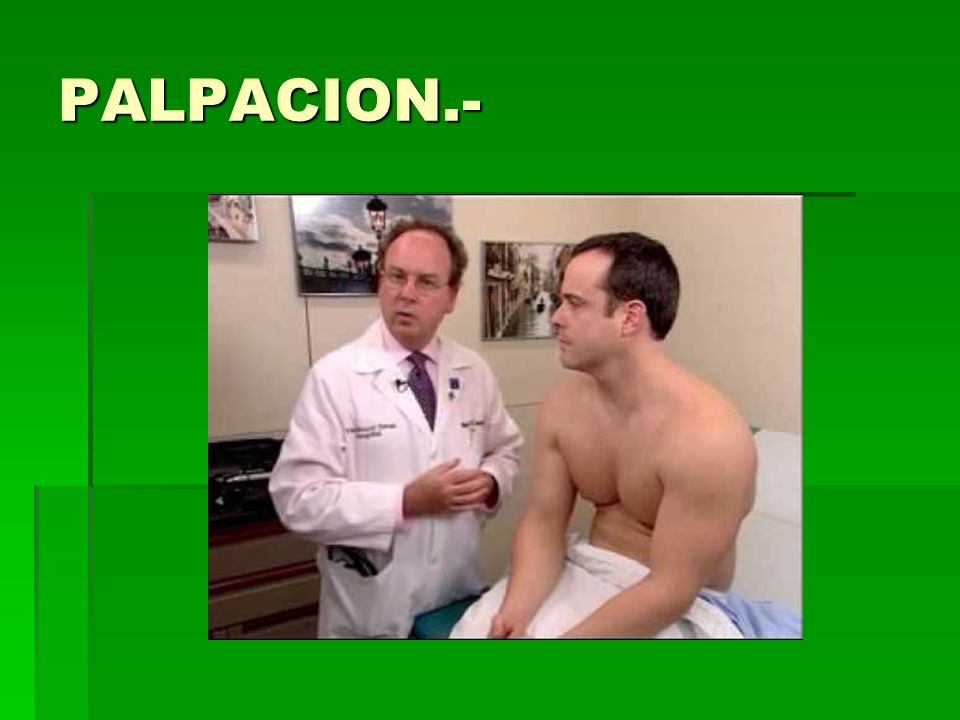 PALPACION.-