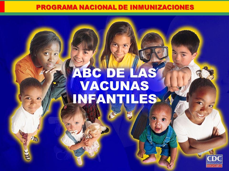 ABC DE LAS VACUNAS INFANTILES