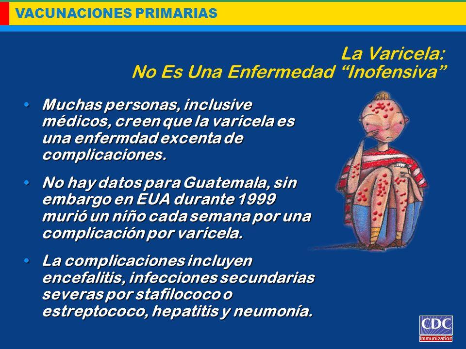 La Varicela: No Es Una Enfermedad Inofensiva