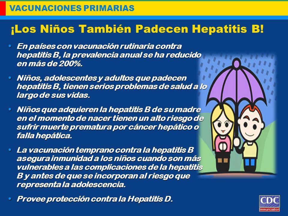 ¡Los Niños También Padecen Hepatitis B!