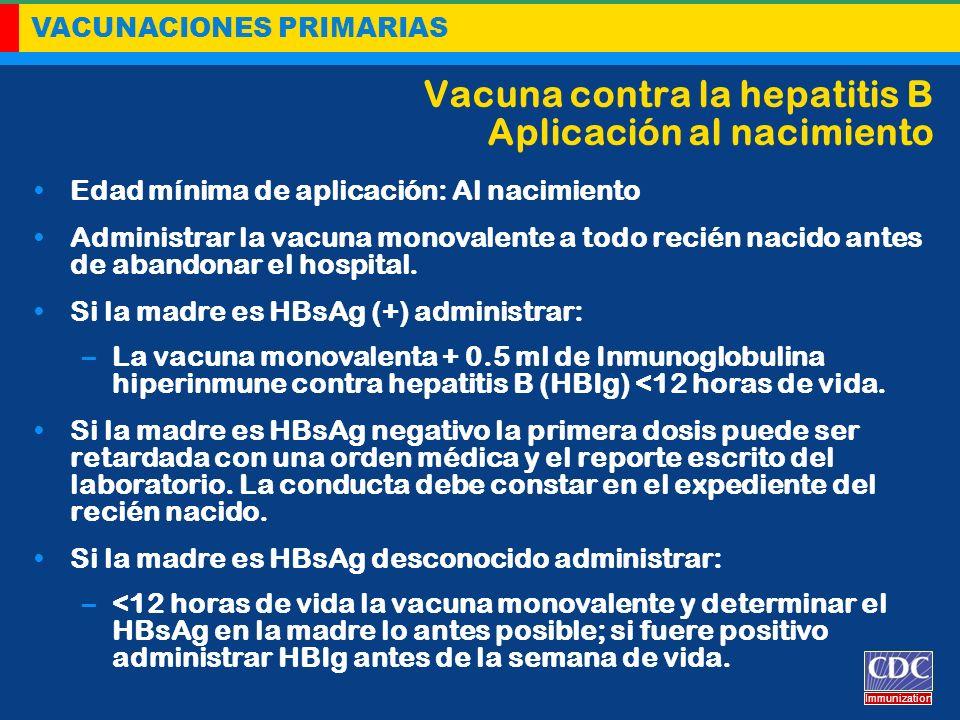 Vacuna contra la hepatitis B Aplicación al nacimiento