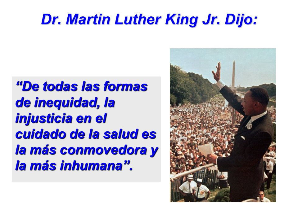 Dr. Martin Luther King Jr. Dijo: