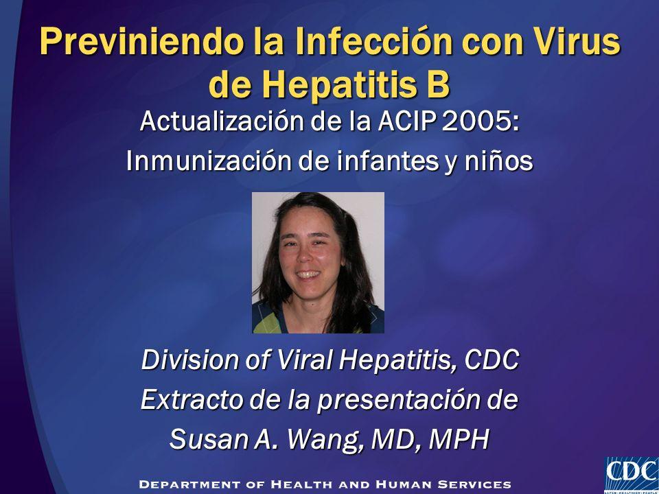 Previniendo la Infección con Virus de Hepatitis B