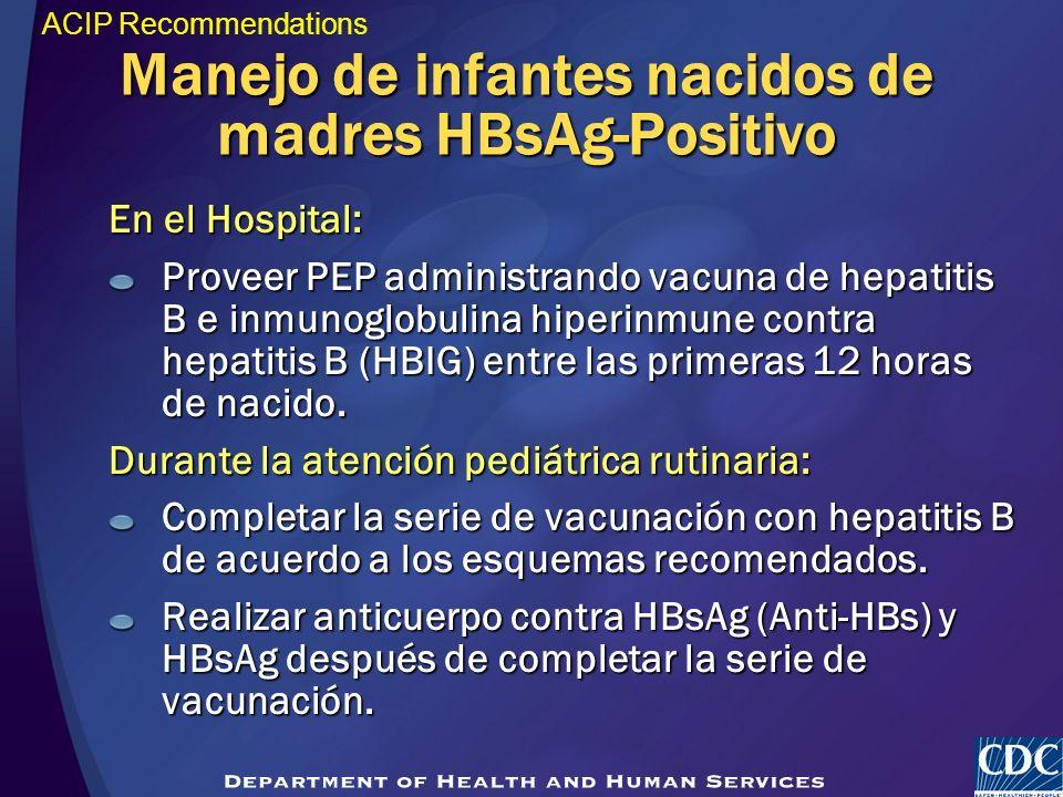 Manejo de infantes nacidos de madres HBsAg-Positivo