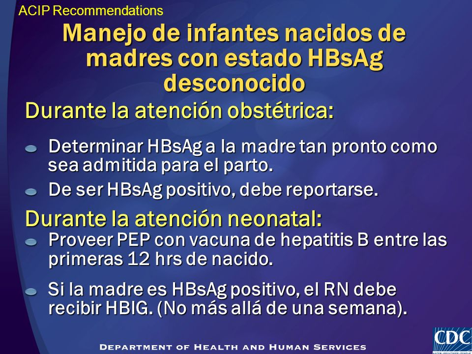 Manejo de infantes nacidos de madres con estado HBsAg desconocido