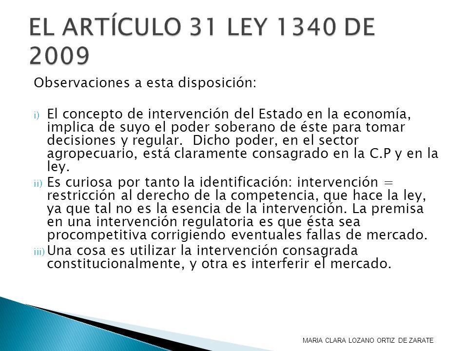 EL ARTÍCULO 31 LEY 1340 DE 2009 Observaciones a esta disposición: