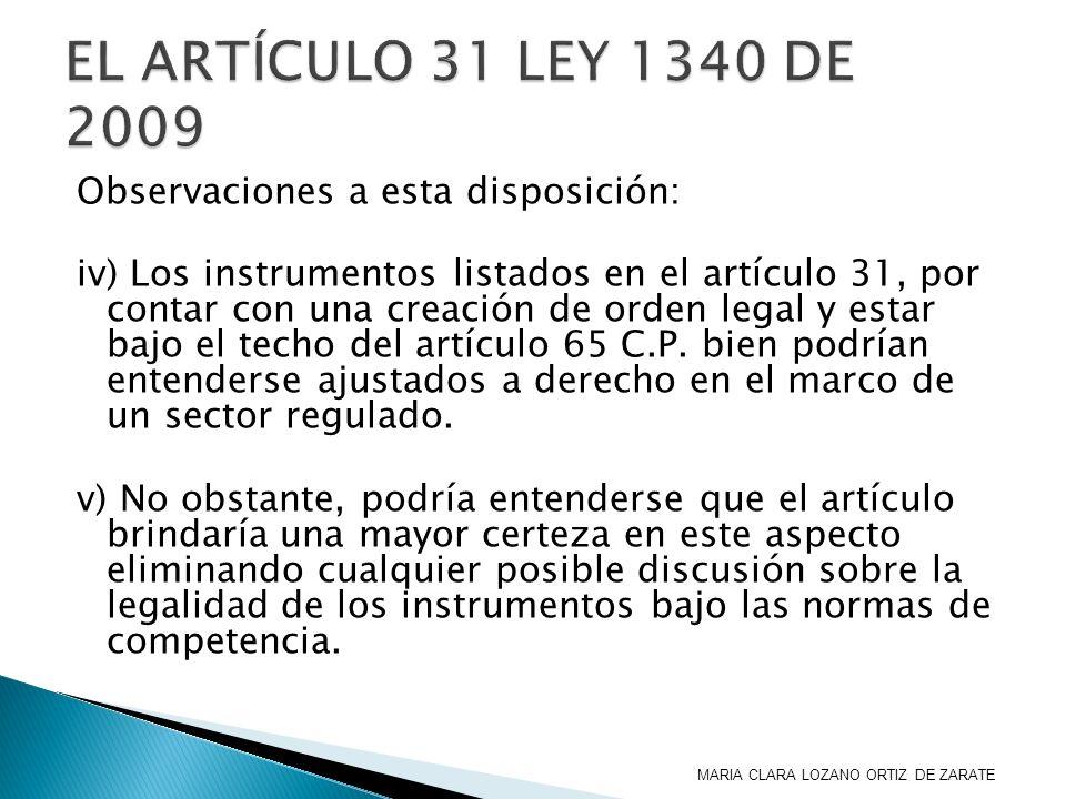 EL ARTÍCULO 31 LEY 1340 DE 2009