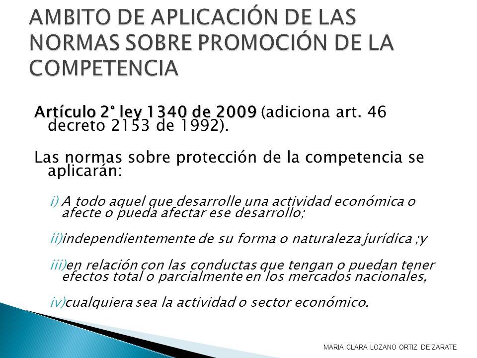 AMBITO DE APLICACIÓN DE LAS NORMAS SOBRE PROMOCIÓN DE LA COMPETENCIA