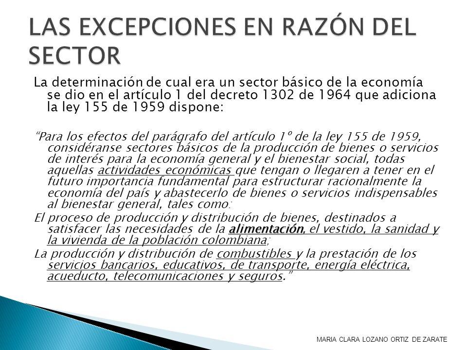 LAS EXCEPCIONES EN RAZÓN DEL SECTOR