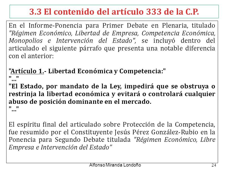 3.3 El contenido del artículo 333 de la C.P.