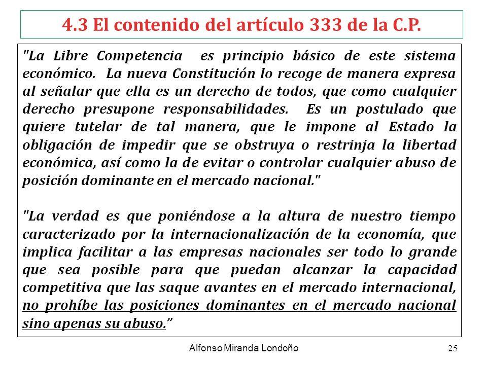 4.3 El contenido del artículo 333 de la C.P.