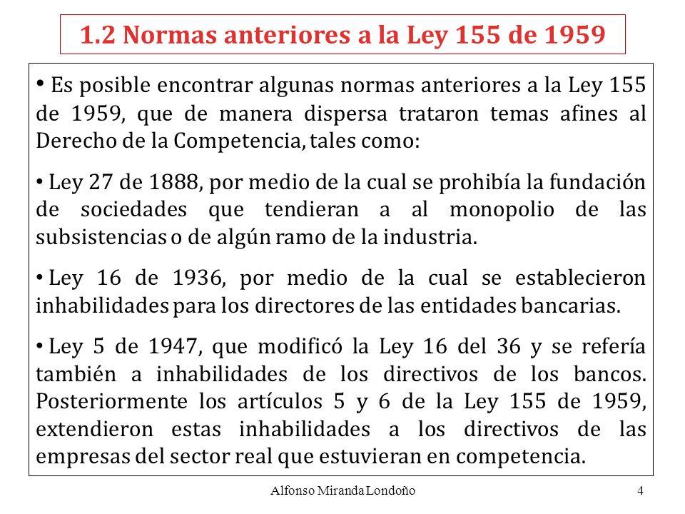 1.2 Normas anteriores a la Ley 155 de 1959