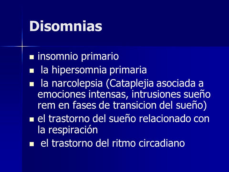 Disomnias insomnio primario la hipersomnia primaria