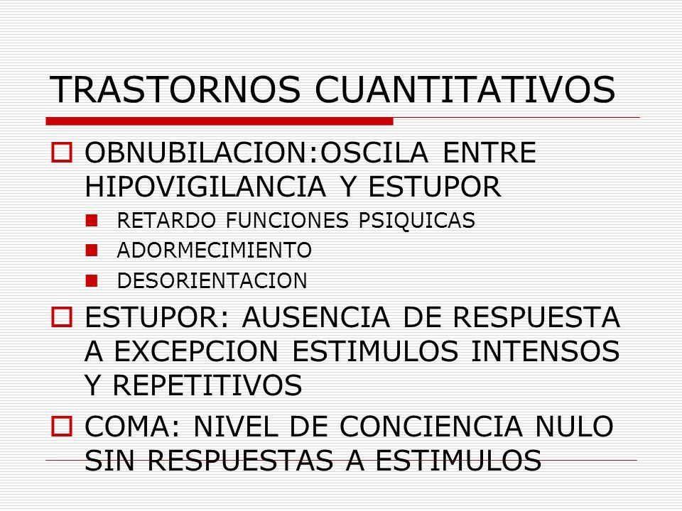 TRASTORNOS CUANTITATIVOS