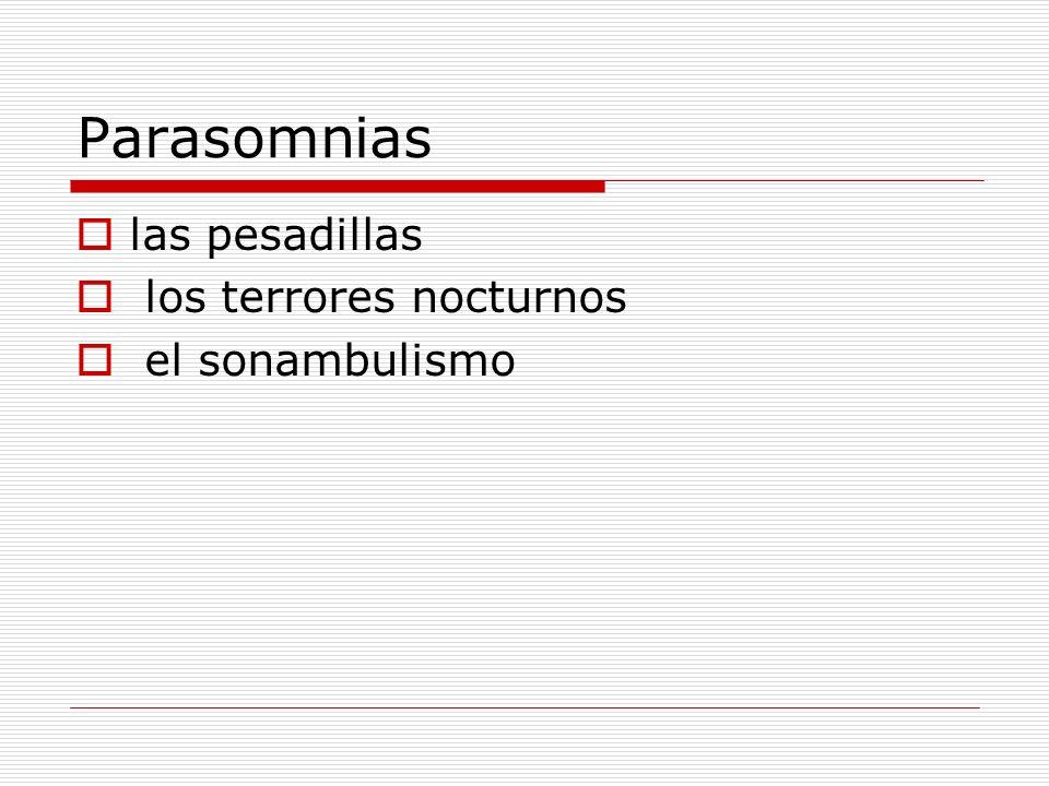 Parasomnias las pesadillas los terrores nocturnos el sonambulismo